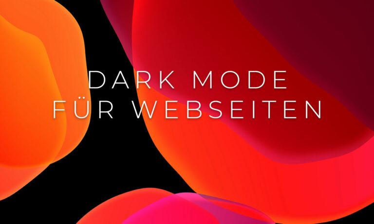 Darke Mode für Webseiten